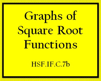 HSF.IF.C.7b Graphs of Square Root Functions