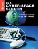 Be a Cyber-Space Sleuth: A  Students' Guide to the Internet
