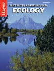 Fast Facts & Dazzling Data: Ecology