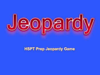 HSPT Math Jeopardy Review