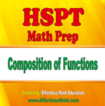 HSPT Math Prep: Composition of Functions