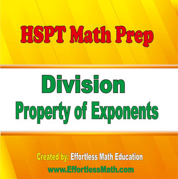 HSPT Math Prep: Division Property of Exponents