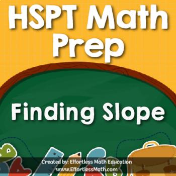 HSPT Math Prep: Finding Slope