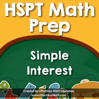 HSPT Math Prep: Simple Interest