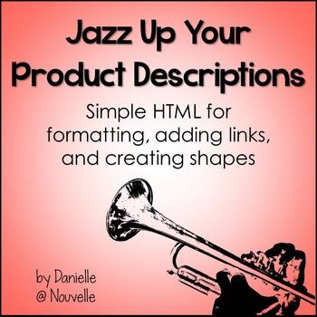 HTML Help: Jazz Up Your TpT Product Descriptions