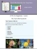 HTML Level 1 Beginner - My Trip to the Aquarium