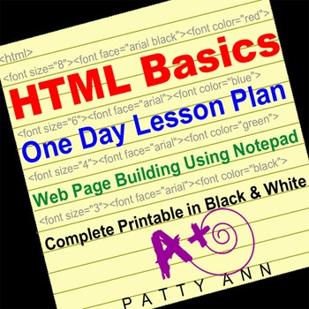 HTML One Day Lesson Plan > Webpage Building Using Notepad > Printable!