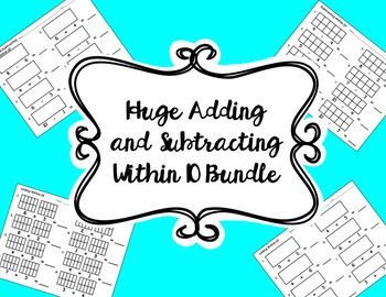 HUGE 110 Worksheets Bundle of Addition and Subtraction Problems Within 10