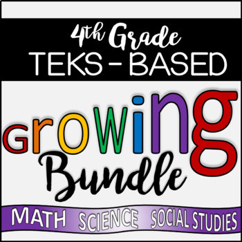 HUGE 4th Grade TEKS - Aligned Growing Bundle