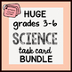 HUGE {All the TASK CARDS} SCIENCE grades 3-6 Bundle by Sci