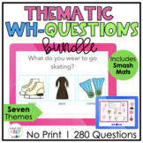 BUNDLE Thematic WH Question BOOM Cards for Speech Therapy: Who What Where When