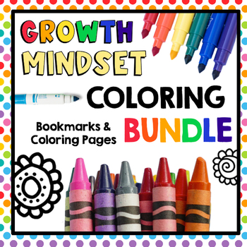 HUGE Bundle of Growth Mindset and Kindness Coloring Pages & Bookmarks