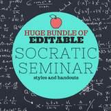 HUGE EDITABLE Socratic Seminar BUNDLE