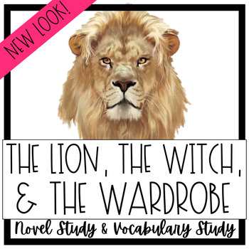 HUGE NOVEL STUDY!!! The Lion, The Witch, and The Wardrobe!