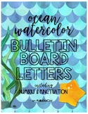 HUGE Ocean Water Color Letters for Bulletin Boards
