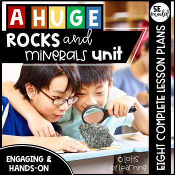 HUGE Rocks and Minerals Unit- Lesson Plans, Task Cards, Posters, and more!