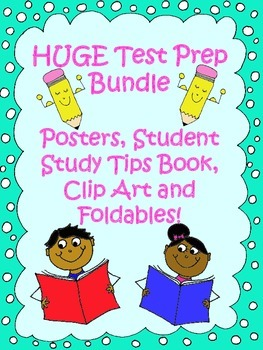 HUGE Test-Prep Bundle! Posters, Student Study Tips Book, Clip Art and Foldables