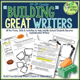 "Writing Unit-""Building"" Great Writers-Lessons Plans, Activities, Assessment"