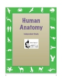 HUMAN ANATOMY  Independent Study