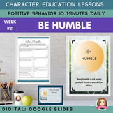 HUMBLE | Google Apps | Positive Behavior | Daily Character