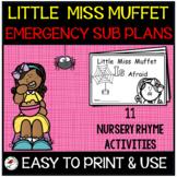 LITTLE MISS MUFFET EMERGENCY SUB PLANS OR DISTANCE LEARNIN