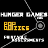 THE HUNGER GAMES 27 Pop Quizzes (printable assessments)