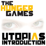 THE HUNGER GAMES Introduction to Utopias PowerPoint