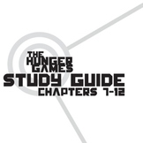 THE HUNGER GAMES Study Guide Chapters 7-12 (groupwork and