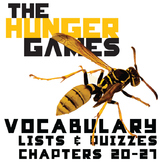 THE HUNGER GAMES Vocabulary List and Quiz (chapters 20-29)