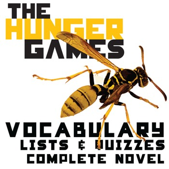 THE HUNGER GAMES Vocabulary Lists and Quizzes