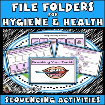 HYGIENE & Good Health FILE FOLDERS, Sequencing Activities: