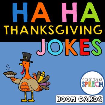Ha Ha Thanksgiving Jokes Boom Cards Speech Therapy Understanding Humor