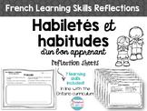 Habiletés et habitudes - French Learning Skills Reflection Sheets
