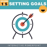 Setting and Reaching Goals Interactive PowerPoint