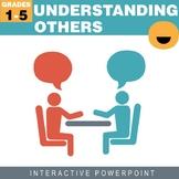 Understanding Others Interactive PowerPoint