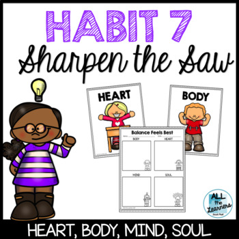 Habit 7- Sharpen the Saw - Response Sheet & Posters