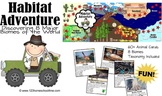 Habitat Adventure!  Biology Science Game - Animals, Biomes & Taxonomy for K-6th