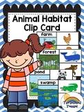 Habitat Animal Environment Clip Cards (Animal Homes Clip Cards)