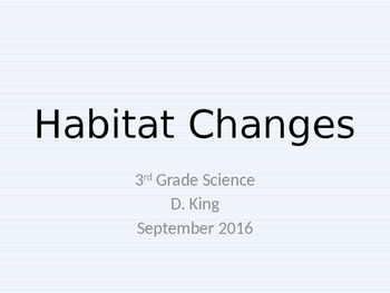 Habitat Changes PPT