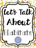Habitat Characteristics/ Animal Adaptations