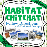 Bilingual Habitat Chitchat Boards -- Following Directions w/ Positional Concepts