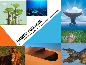 Habitat Collages A science learning extension