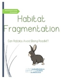 Habitat Fragmentation Activity- No Prep!