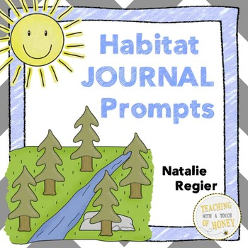 Writing Prompts About Habitats: 25 Cut-And-Paste Writing Prompts
