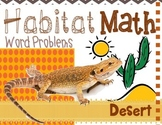 "Addition: ""Habitat Math"" Differentiated Interactive Word Problems (Desert)"