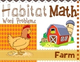 "Addition: ""Habitat Math"" Differentiated Interactive Word Problems (Farm)"