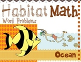 "Addition: ""Habitat Math"" Differentiated Interactive Word Problems (Ocean)"