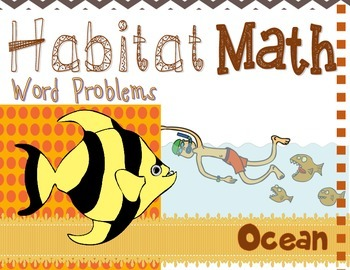 """Addition: """"Habitat Math"""" Differentiated Interactive Word Problems (Ocean)"""