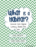 Habitat Mini-Unit-Common Core Aligned