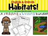 Habitats Informational Reading and Writing Bundle (Spanish